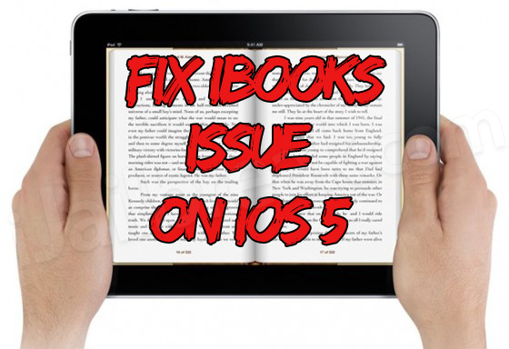 Fix iBooks Issue On Jailbroken iOS 5 Firmware