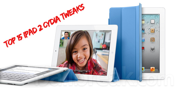 Top 15 iPad 2 Cydia Tweaks