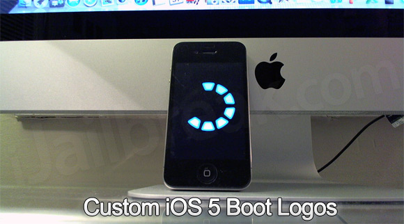 Custom iOS 5 Boot Logos