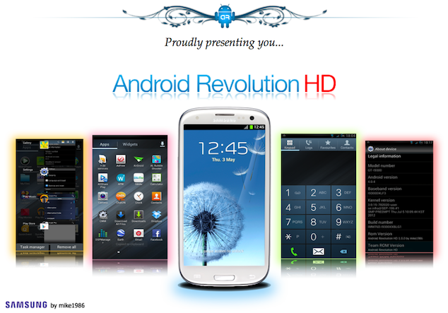 Install / Flash Android Revolution HD ROM On Galaxy S3 i9300 [How To]