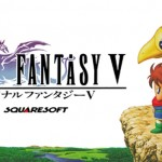 Final Fantasy V Coming To The Japan App Store Later This Month, International Release To Follow