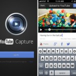 Upload Videos Directly To YouTube With The New YouTube Capture App