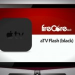 FireCore Releases aTV Flash (black) v2.3 With Numerous Improvements And New Features